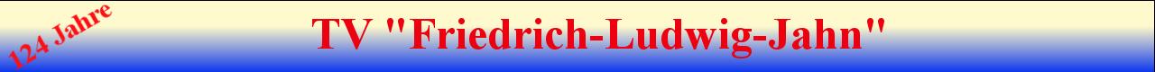 """TV """"Friedrich-Ludwig-Jahn"""""""
